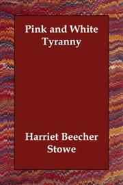 Cover of: Pink and white tyranny: a society novel