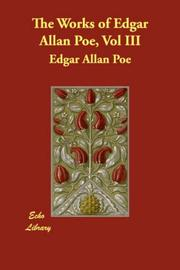 Cover of: The Works of Edgar Allan Poe, Vol. III