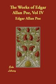 Cover of: The Works of Edgar Allan Poe, Vol. IV