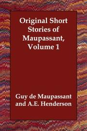 Cover of: Original Short Stories of Maupassant, Volume 1