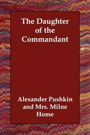 Cover of: The Daughter of the Commandant | Aleksandr Sergeyevich Pushkin