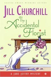Cover of: The Accidental Florist: A Jane Jeffry Mystery