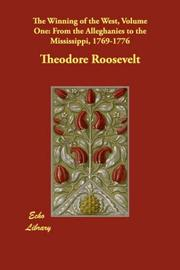 Cover of: The Winning of the West, Volume One | Theodore Roosevelt