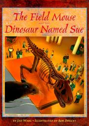 Cover of: The field mouse and the dinosaur named Sue | Jan Wahl