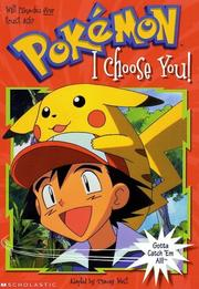 Cover of: I Choose You (Pokemon Chapter Book #1)