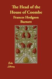 Cover of: The Head of the House of Coombe | Frances Hodgson Burnett