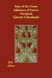 Cover of: State of the Union Addresses of Grover Cleveland