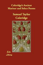 Cover of: Coleridge's Ancient Mariner And Select Poems