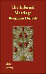 Cover of: The Infernal Marriage | Benjamin Disraeli
