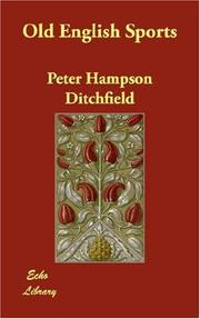 Cover of: Old English Sports | Peter Hampson Ditchfield