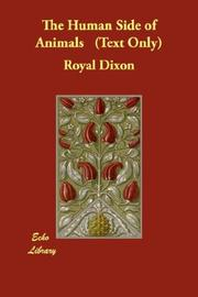 Cover of: The Human Side of Animals   (Text Only) | Royal Dixon