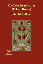 Cover of: The Lost Stradivarius (Echo Library) | John Meade Falkner