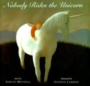 Cover of: Nobody rides the unicorn