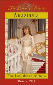 Cover of: Anastasia, the last Grand Duchess