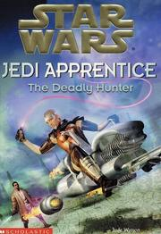 Cover of: The deadly hunter