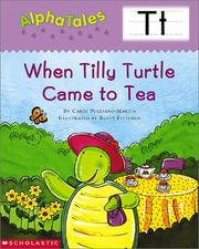 Cover of: Alpha Tales (Letter T:  When Tilly Turtle Came to Tea) (Grades PreK-1)
