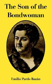 Cover of: The Son of the Bondwoman | Emilia, Pardo Bazan