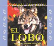 Cover of: Perros Salvajes (Wild Canines of North America) - El Lobo (The Wolf) (Perros Salvajes (Wild Canines of North America))