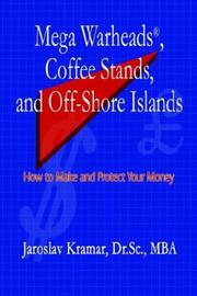 Cover of: Mega Warheads, Coffee Stands, and Off-Shore Islands