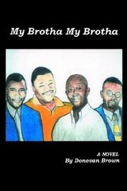 Cover of: My Brotha My Brotha