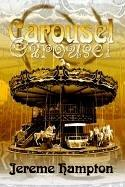 Cover of: Carousel | Jereme Hampton