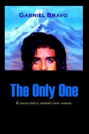 Cover of: The Only One | Gabriel Bravo