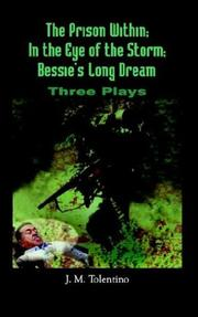 Cover of: The Prison Within; In the Eye of the Storm; Bessie's Long Dream