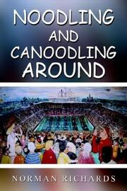 Cover of: Noodling and Canoodling Around