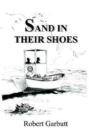 Cover of: Sand in Their Shoes | Robert Garbutt