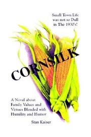 Cover of: Cornsilk | Stan Kaiser