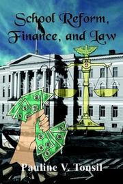 Cover of: School Reform, Finance, and Law | Pauline V. Tonsil