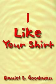 Cover of: I Like Your Shirt