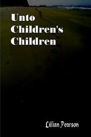 Cover of: Unto Children's Children