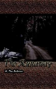 Cover of: The Runaway | W. Max Anderson