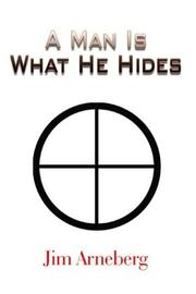 Cover of: A Man Is What He Hides