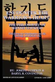Cover of: Encounter the Warrior's Heart: Shinsei Hapkido  by Joseph Lumpkin, Daryl Covington