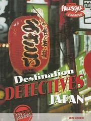 Cover of: Japan (Destination Detectives (Freestyle Express))