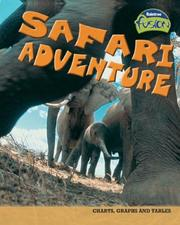 Cover of: Safari Adventure (Raintree Fusion: Life Science) | Deborah Underwood