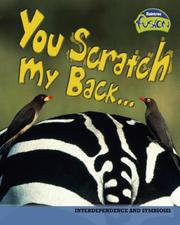 Cover of: You scratch my back: Symbiosis (Raintree Fusion)