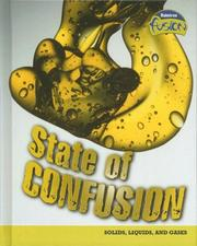 Cover of: State of Confusion: Solids, Liquids, and Gases (Raintree Fusion: Physical Science)