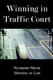 Cover of: Winning In Traffic Court | Seymour Stern