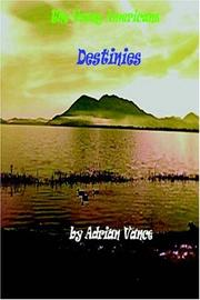 Cover of: Destinies | Adrian Vance