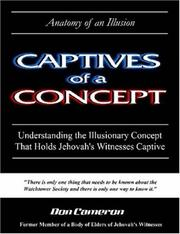 Cover of: Captives of a Concept (Anatomy of an Illusion)