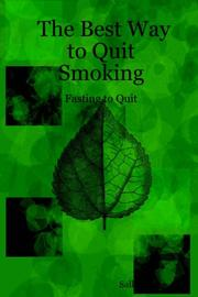 Cover of: The Best Way to Quit Smoking