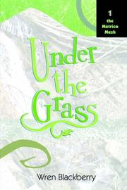 Cover of: Under the Grass