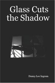 Cover of: Glass Cuts the Shadow