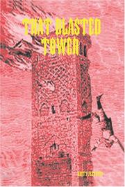 Cover of: THAT BLASTED TOWER