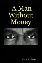 Cover of: A Man Without Money | Kevin Robinson