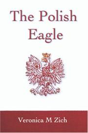 Cover of: The Polish Eagle | Veronica Zich
