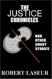 Cover of: The Justice Chronicles and Other Short Stories |